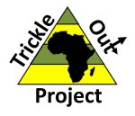 The Trickle Out Africa Project