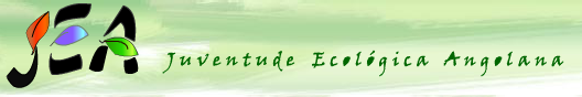 A Juventude Ecológica Angolana (JEA) (The Angolan Ecological Youth )
